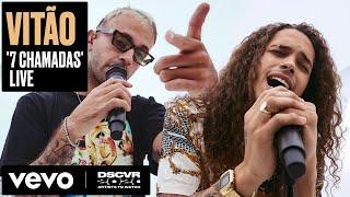 Vitão - 7 Chamadas (Live) | Vevo DSCVR Artists to Watch 2020 ft. Feid