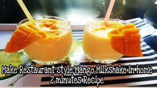 Mango Milkshake in 2 Minute :Make Restaurant style Mango Milkshake in home