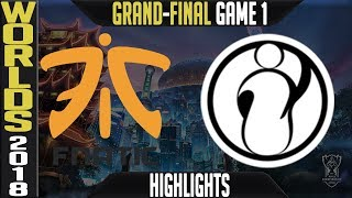 FNC vs IG Highlights Game 1 | Worlds 2018 Grand-final | Fnatic vs Invictus Gaming G1