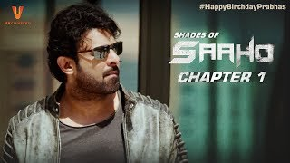 Saaho- Shades Of Saaho- Fascinating titbits- Prabhas..