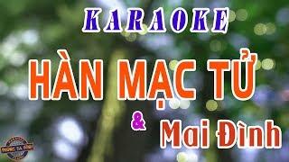 Karaoke trích đoạn   HÀN MẠC TỬ (với Mai Đình)   song ca