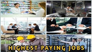 Top 20 Highest Paying Jobs In America 2018   Highest Paying Jobs In The World 2018