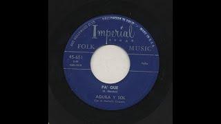 Aquila Y Sol - Pa' Que - Imperial 651-a
