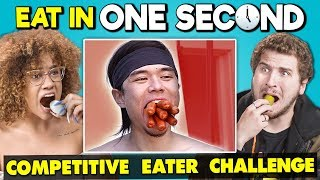 Try To Eat in 1 Second Challenge (Competitive Eating)