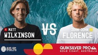Matt Wilkinson vs. John John Florence - Quiksilver Pro Gold Coast 2017 Semifinals, Heat 1