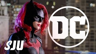 Batwoman and The Future of DC TV   SJU