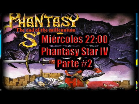 ➡Phantasy Star IV Mega Drive Parte#2⬅