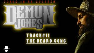 The Beard Song by Demun Jones