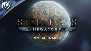 Stellaris - Megacorp Announcement Teaser