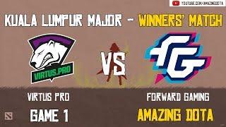 Virtus Pro vs Forward Gaming   GAME 1   The Kuala Lumpur Major   Group D -  Winners' Matches