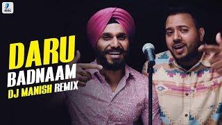 Daru Badnaam – Remix – Dj Manish