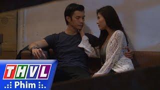 THVL | Tình kỹ nữ - Tập 19[1]: Nguyễn trách mẹ mình gây ra nỗi bất hạnh cho cuộc tình của anh và Thư