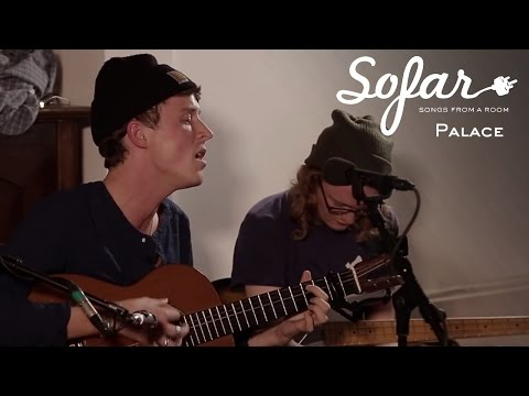 Palace - It's Over | Sofar London