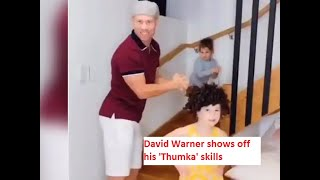 David Warner and his daughters show off 'Thumkas' in lates..
