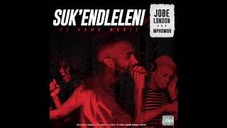 JOBE LONDON & Mphow69 feat. Kamo Manje