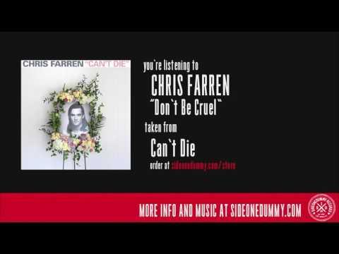 Chris Farren - Don't Be Cruel