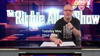 The Richie Allen Show Tuesday May 22nd 2018 - Including David Shayler.
