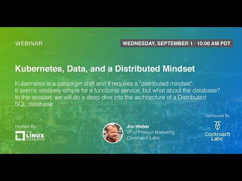 LF Live Webinar: Kubernetes, Data, and a Distributed Mindset