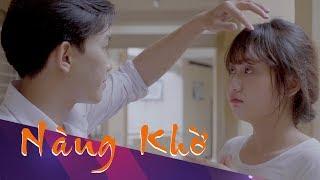 Phim ngắn 2018 - Nàng Khờ - Shady Team