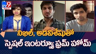 Nikhil Siddharth, Adivi Sesh shares about their lockdown d..