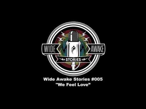 """Wide Awake Stories #005 - """"We Feel Love"""" ft. Alison Wonderland & Giorgio Moroder"""