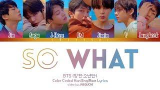 BTS (방탄소년단) - 'So What' Lyrics [Color Coded Han|Rom|Eng]