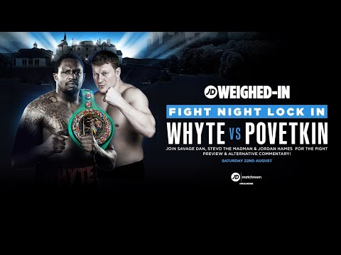 jdsports.co.uk & JD Sports Promo Code video: DILLIAN WHYTE VS ALEXANDER POVETKIN PRE FIGHT LIVE | JD WEIGHED-IN FIGHT NIGHT LOCK-IN
