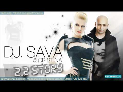 Cristina feat. DJ Sava - 2.2 Story (Radio Version)