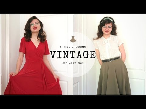I Tried Dressing Vintage For A Week | Spring Edition