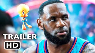 SPACE JAM 2 Official Trailer (2021) LeBron James, New Legacy Movie HD