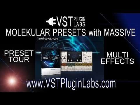 Molekular Preset Tour for Native Instuments Reaktor FX VST Plugin using Massive