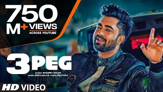 """3 Peg Sharry Mann"" (Full Video) 