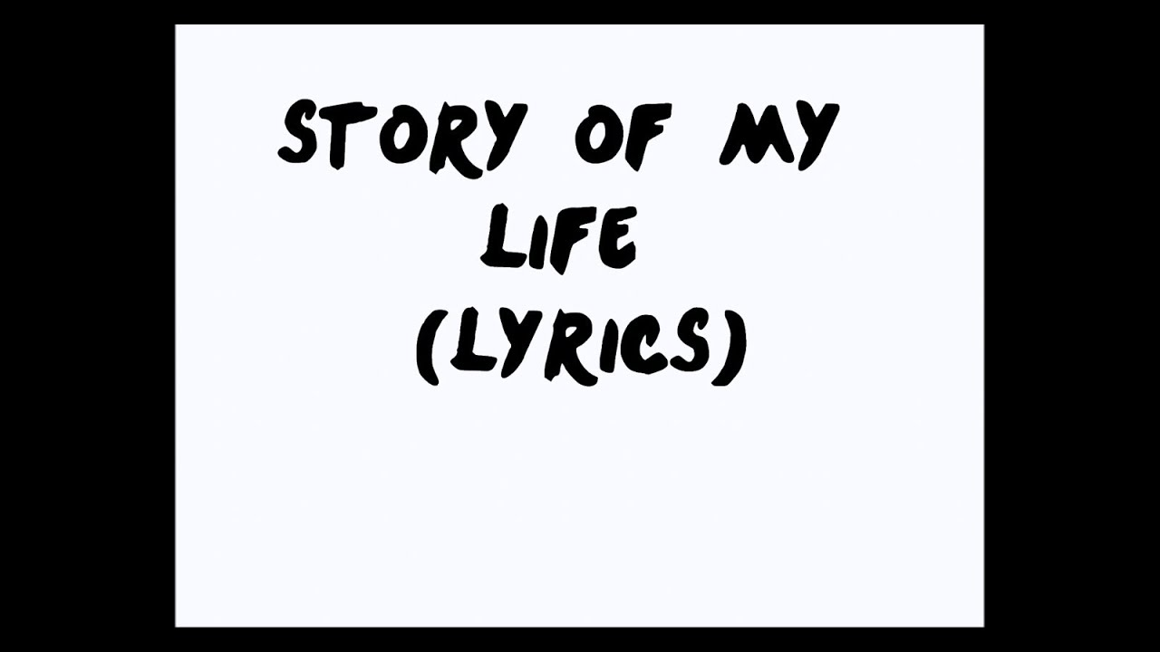 One Direction - Story Of My Life (Lyrics) Original ...