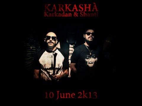 Karkadan feat Shanti - Karkashà