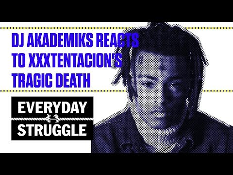 DJ Akademiks, Kanye West, J. Cole, and More Tribute XXXTentacion   Everyday Struggle