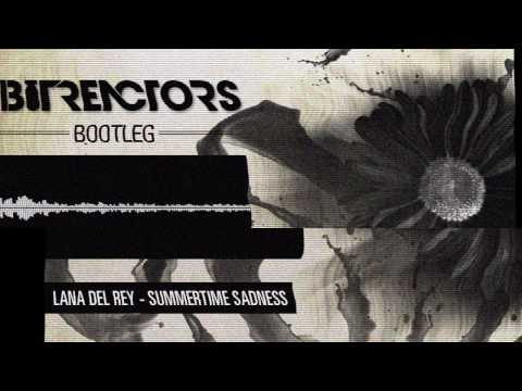 Baixar Lana Del Rey - Summertime Sadness (Bit Reactors Bootleg)  [FREE DOWNLOAD]