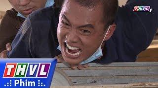THVL | Rợn người màn hăm dọa người của tay chân Năm xe Ben