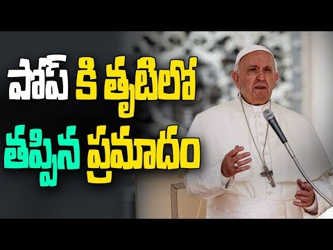 Pope Francis Narrowly Escaped Danger