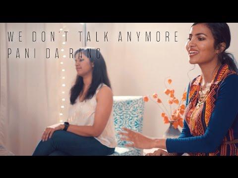 Charlie Puth - We Don't Talk Anymore | Pani Da Rang (Vidya Vox Mashup Cover) (ft. Saili Oak)
