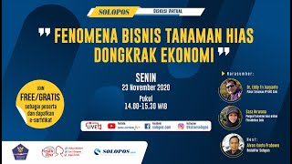 Virtual Discussion Fenomena Bisnis Tanaman Hias Dongkrak Ekonomi