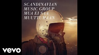 Scandinavian Music Group - Mua ei saa muuttumaan (Audio)