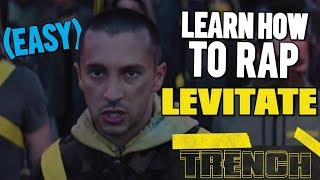 Learn How To RAP LEVITATE (EASY)