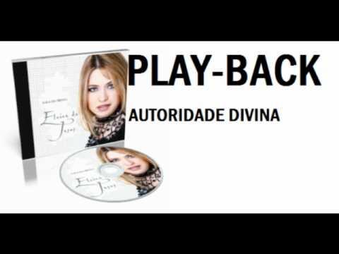 Baixar ELAINE DE JESUS -AUTORIDADE DIVINA-PLAY-BACK