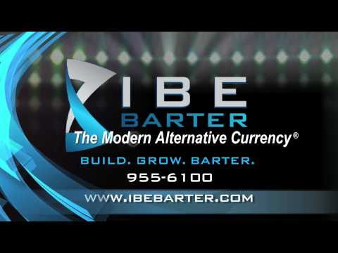 IBE Barter The Modern Alternative Currency!