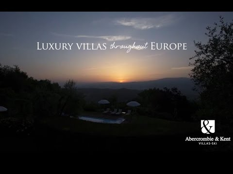 Luxury Villas throughout Europe with Abercrombie & Kent