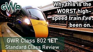 GWR Class 802 'IET' - The Worst High-Speed Train? - Standard Class Review (London to Exeter)