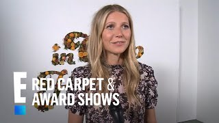 Gwyneth Paltrow Talks Wedding Planning, Goop and More | E! Live from the Red Carpet