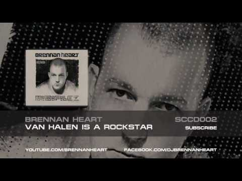 Brennan Heart - Van Halen Is A Rockstar (HQ Preview) (Brennan Heart presentz Midifilez)