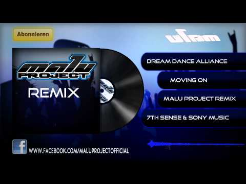 Dream Dance Alliance - Moving On (MaLu Project Radio Edit)