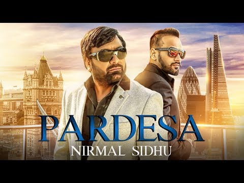 PARDESA LYRICS - Nirmal Sidhu | Sajda 2 Album Song